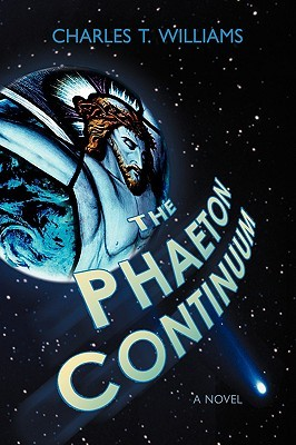 The Phaeton Continuum Charles T. Williams