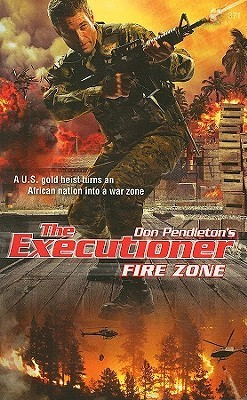 Fire Zone (Mack Bolan The Executioner, #371) Russell Davis