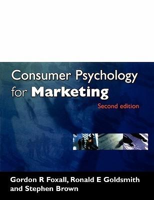 Consumer Psychology For Marketing Gordon R. Foxall