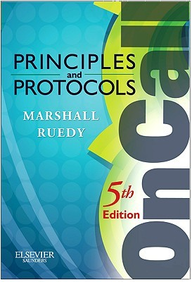 On Call Principles & Protocols  by  Shane A. Marshall