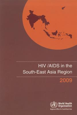 HIV/AIDS in the South-East Asia Region World Health Organization