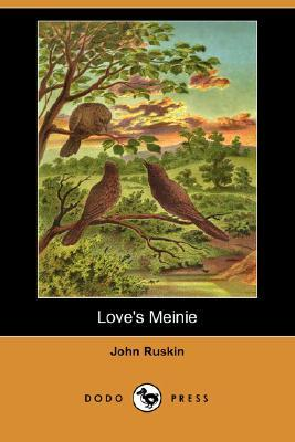 Loves Meinie (Illustrated Edition)  by  John Ruskin