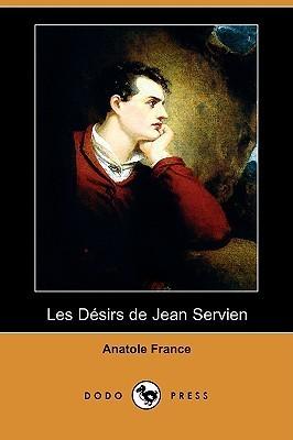 Les Desirs de Jean Servien Anatole France