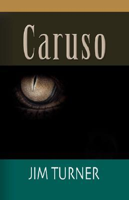 Caruso  by  Jim Turner