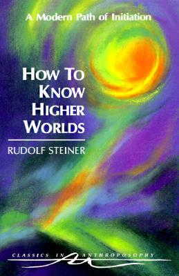 Human Values in Education: Ten Lectures Given in Arnheim (Holland) July 17-24, 1924 Rudolf Steiner