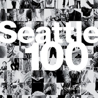 Seattle 100: Portrait of a City Chase Jarvis