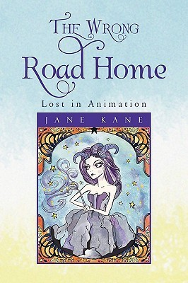 The Wrong Road Home Jane Kane