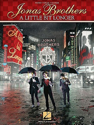 Jonas Brothers: A Little Bit Longer Jonas Brothers