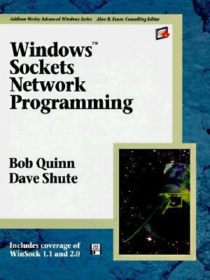 Windows Sockets Network Programming Bob Quinn