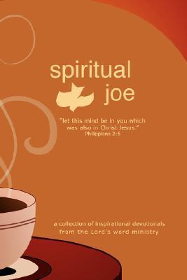 Spiritual Joe John Steger
