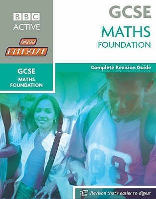 Foundation Maths: Complete Revision Guide Rob Kearsley Bullen