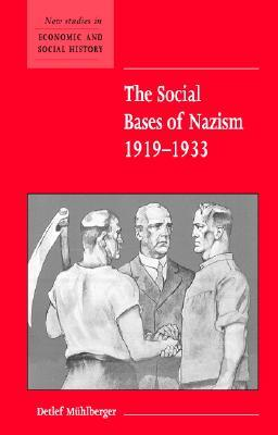 Hitlers Followers: Studies in the Sociology of the Nazi Movement Detlef Mühlberger