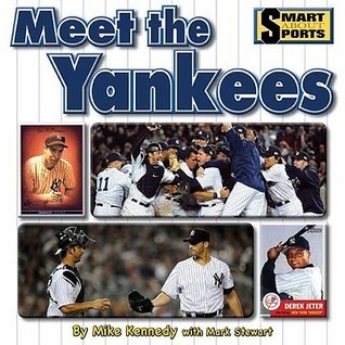 Meet the Yankees Mike Kennedy