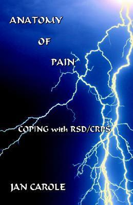 Anatomy of Pain  by  Jan Carole