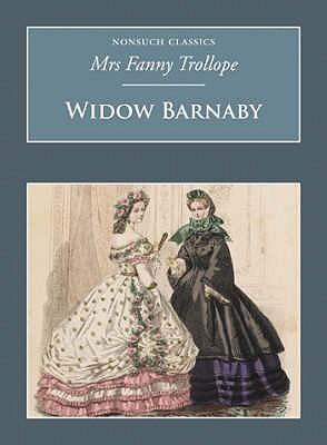 Widow Barnaby  by  Frances Trollope