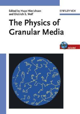 The Physics Of Granular Media  by  Haye Hinrichsen