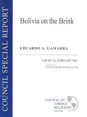 Bolivia on the Brink Eduardo A. Gamarra