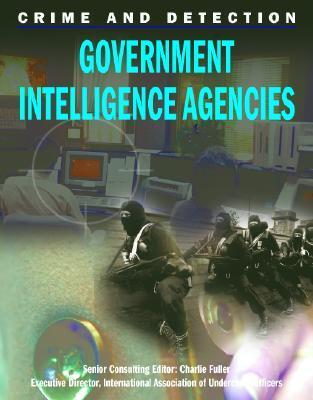 Government Intelligence Agencies  by  Joanna Rabiger