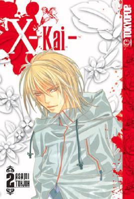 X-Kai, Volume 2  by  Asami Tohjoh