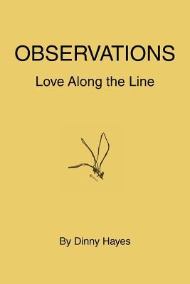 Observations: Love Along the Line  by  Dinny Hayes