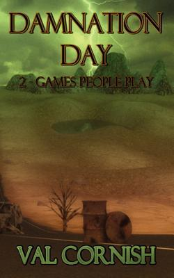 Damnation Day 2 - Games People Play Val Cornish