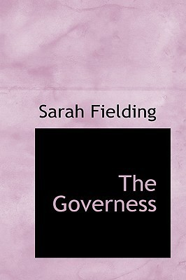 The Governess Sarah Fielding