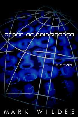 Order of Coincidence  by  Mark Wildes