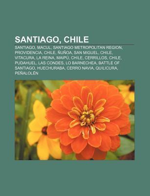 Santiago, Chile: Santiago, Macul, Santiago Metropolitan Region, Providencia, Chile, U OA, San Miguel, Chile, Vitacura, La Reina, Maip ,  by  Source Wikipedia