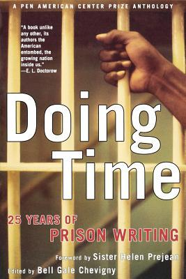 Doing Time: 25 Years of Prison Writing  by  Bell Gale Chevigny