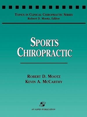 Sports Chiropractic Robert D. Mootz
