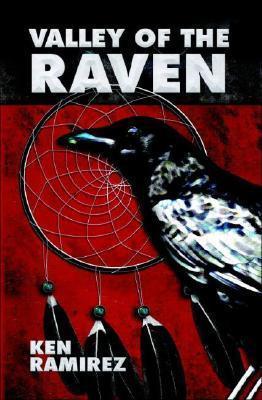 Valley of the Raven  by  Ken Ramirez