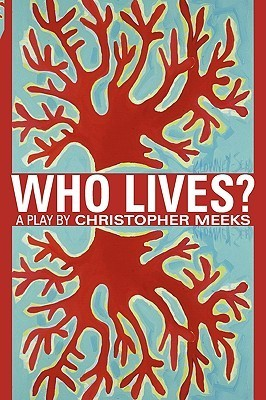 Who Lives? Christopher Meeks