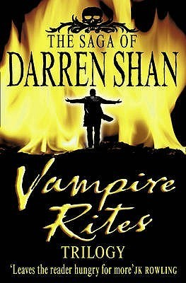 Vampire Rites Trilogy (The Saga of Darren Shan, #4-6) Darren Shan