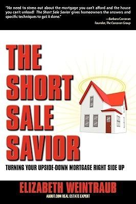 The Short Sale Savior Elizabeth Weintraub