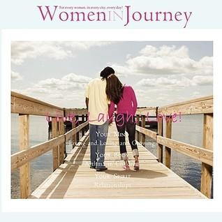 Women in Journey - Live, Laugh, Love!  by  T. Bre Jackson