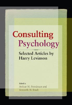 Consulting Psychology  by  Harry Levinson