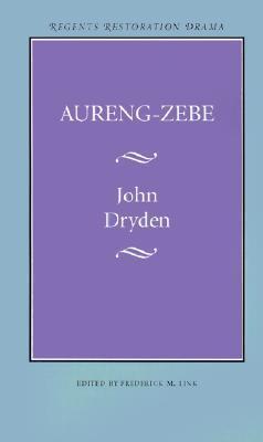 Aureng-Zebe John Dryden