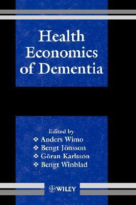 Health Economics of Dementia  by  Wimo