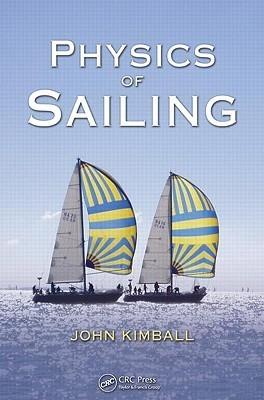 Physics of Sailing  by  John Kimball
