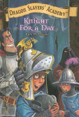Knight for a Day Kate McMullan