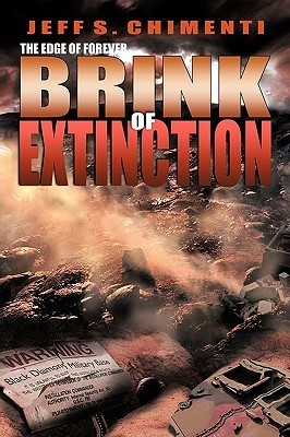 The Edge of Forever: Brink of Extinction Jeff S. Chimenti