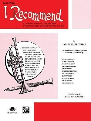 I Recommend: Bass James D. Ployhar