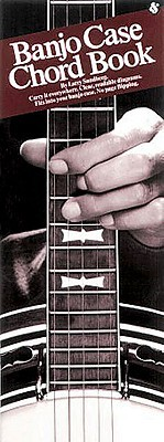 Banjo Case Chord Book: Compact Reference Library  by  Larry Sandberg