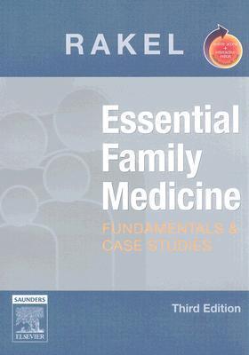 Essential Family Medicine: Fundamentals and Cases Studies  by  Robert E. Rakel