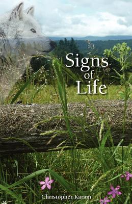 Signs of Life  by  MR Christopher Karam