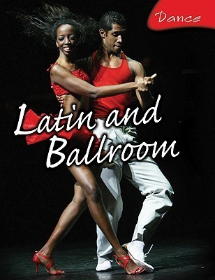 Latin and Ballroom Dance  by  Susie Hodge
