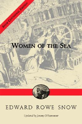 Women of the Sea Edward Rowe Snow