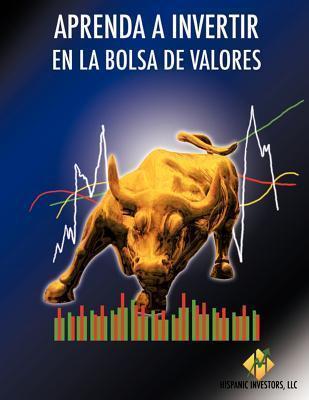 Aprenda a Invertir En La Bolsa de Valores Enrique Vasquez