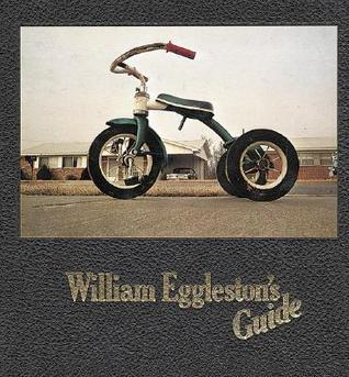 William Egglestons Guide William Eggleston