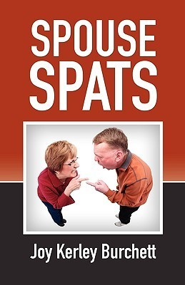 Spouse Spats  by  Joy Burchett